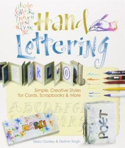 Hand Lettering Buch: Simple, Creative Styles for Cards, Scrapbooks and More (Englisch) von Marci Donley und DeAnn Singh